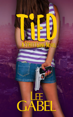Tied: An L.A. gang novel